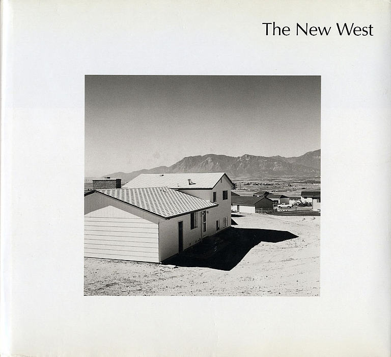 Robert Adams: The New West: Landscapes Along the Colorado Front Range (German Edition) [SIGNED]