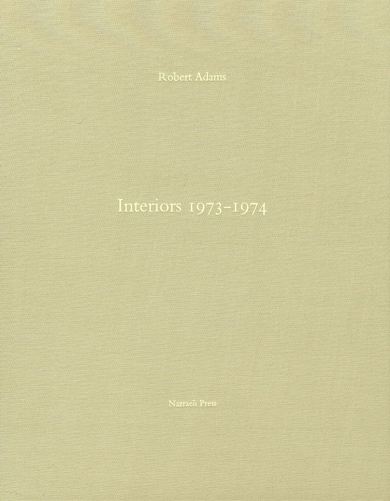 Robert Adams: Interiors 1973-1974 [SIGNED