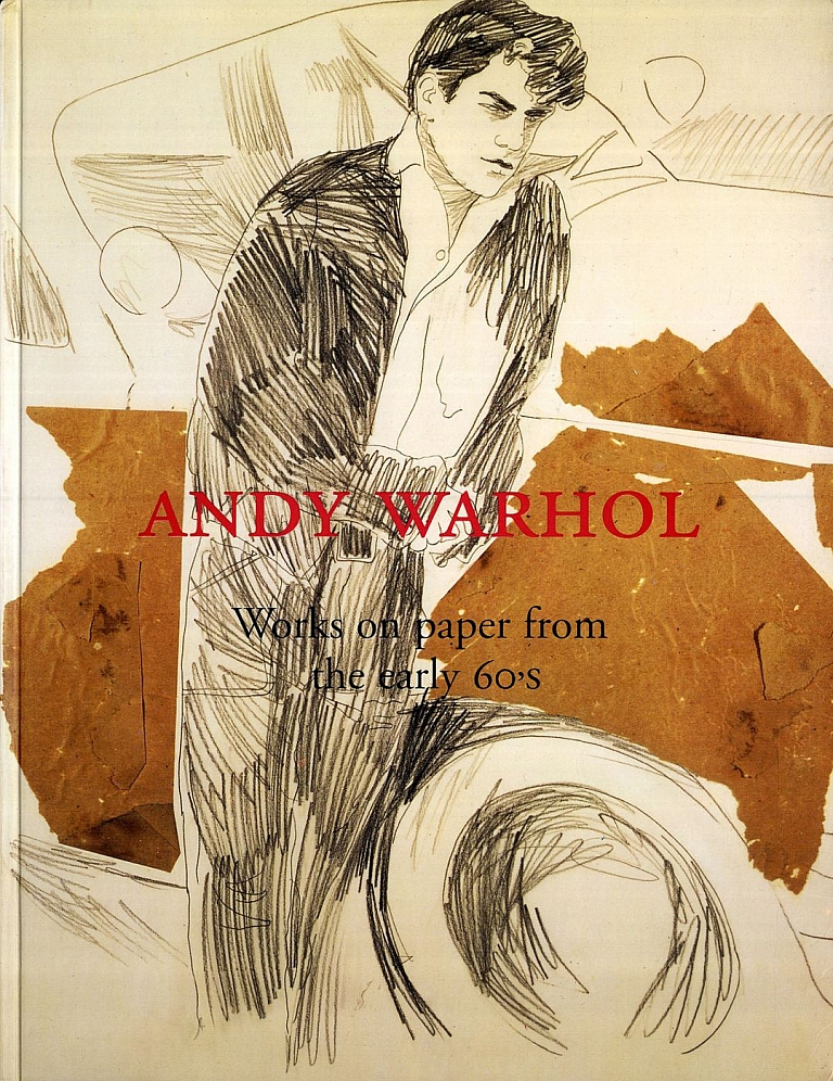 Andy Warhol: Works on paper from the early 60's [SIGNED ASSOCIATION COPY