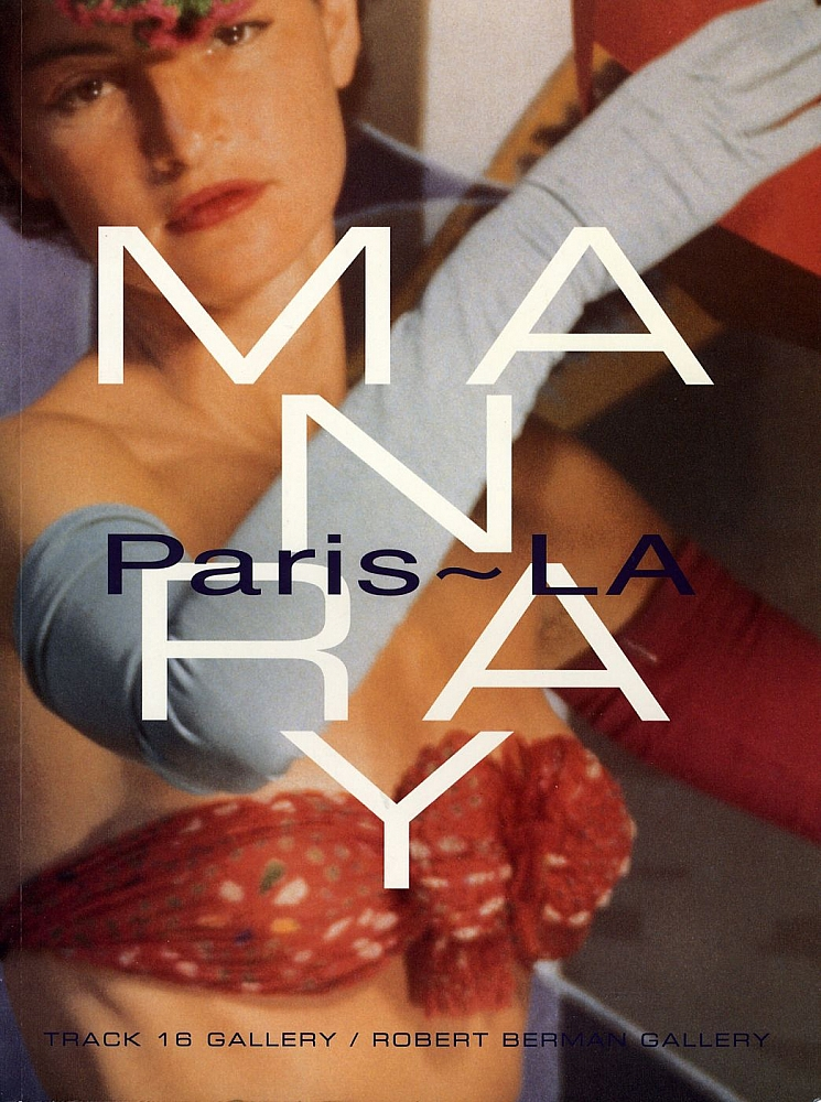 Man Ray: Paris-L.A. (Smart Art Press Volume 2, Number 17