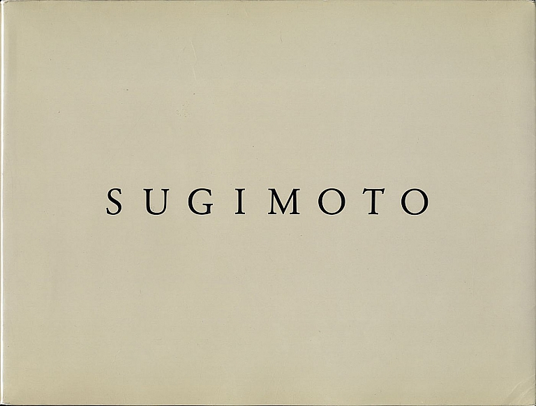 Photographs by Hiroshi Sugimoto: Dioramas, Theaters, Seascapes (Sonnabend Gallery and Sagacho Exhibit Space) [SIGNED]