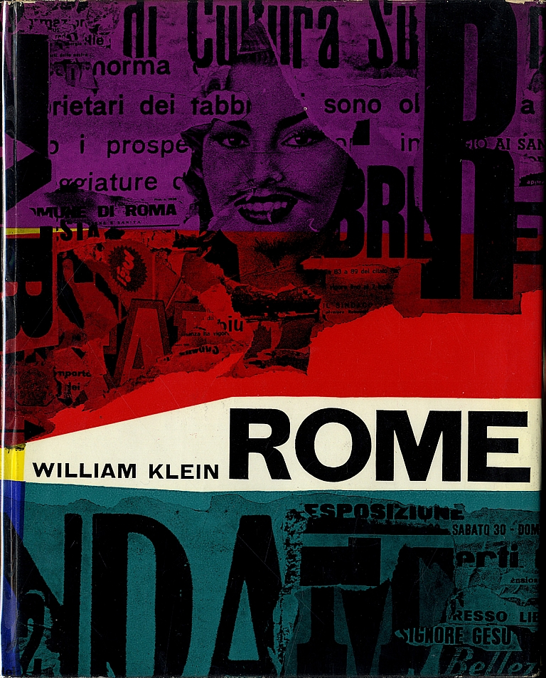 William Klein: Rome: The City and Its People (First English Edition) [SIGNED