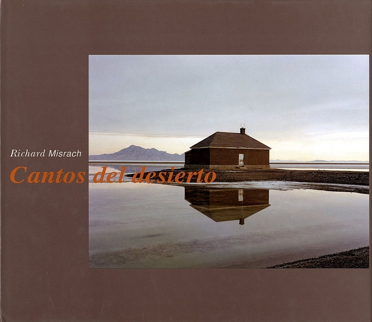 Richard Misrach: Cantos del desierto 1979-1999 / Desert Cantos [SIGNED ASSOCIATION COPY