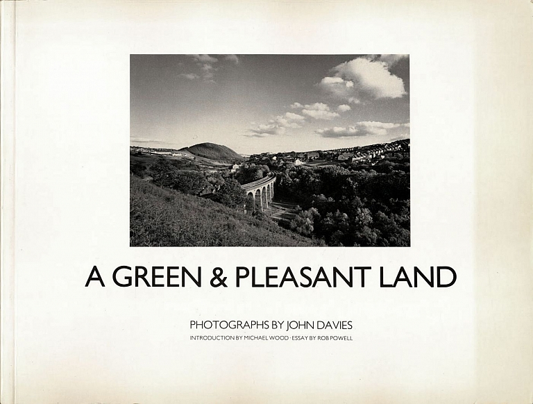 A Green and Pleasant Land: Photographs by John Davies