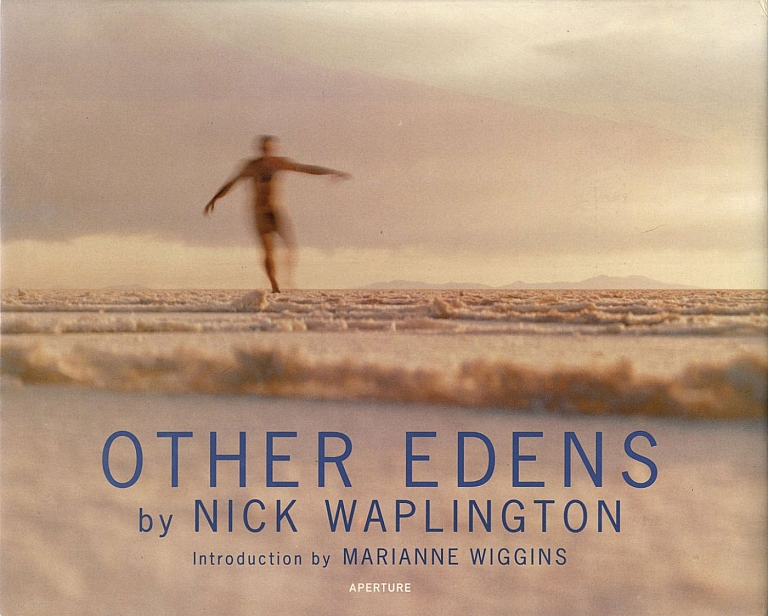 Nick Waplington: Other Edens