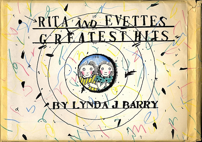 Lynda J. Barry: Two Sisters / Rita and Evette's Greatest Hits (Xerox book