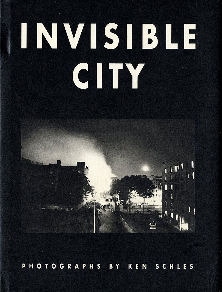 Invisible City: Photographs by Ken Schles [SIGNED