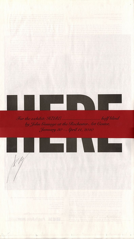 John Gossage: Here... Half Blind, Limited Edition (with exhibition poster) [SIGNED