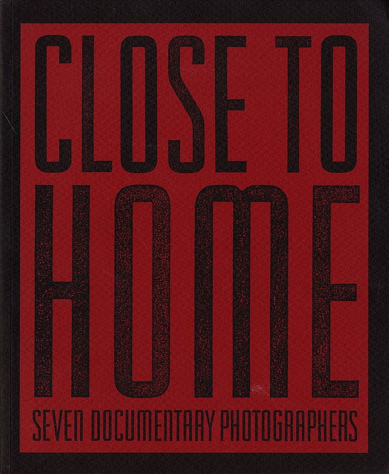Untitled 48 (The Friends of Photography): Close to Home - Seven Documentary Photographers