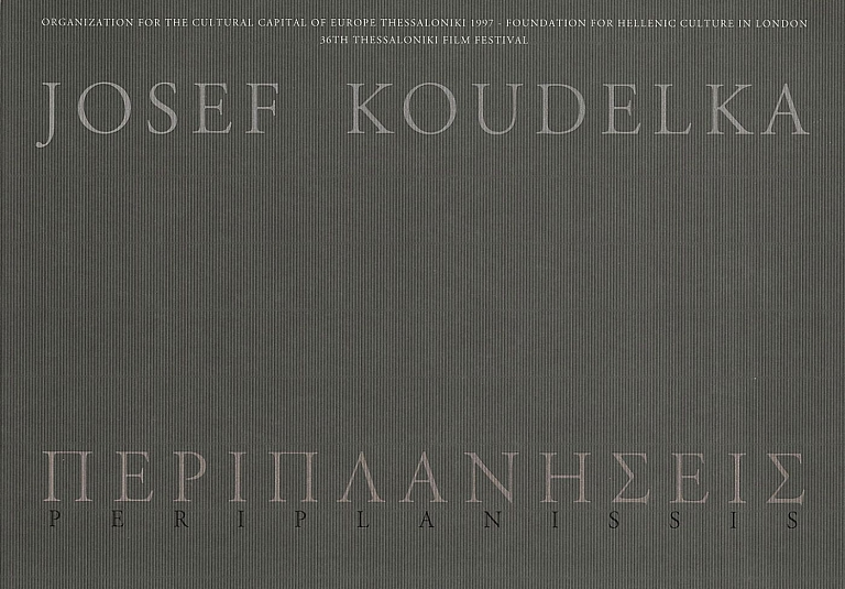 Josef Koudelka: Periplanissis: Following Ulysses' Gaze