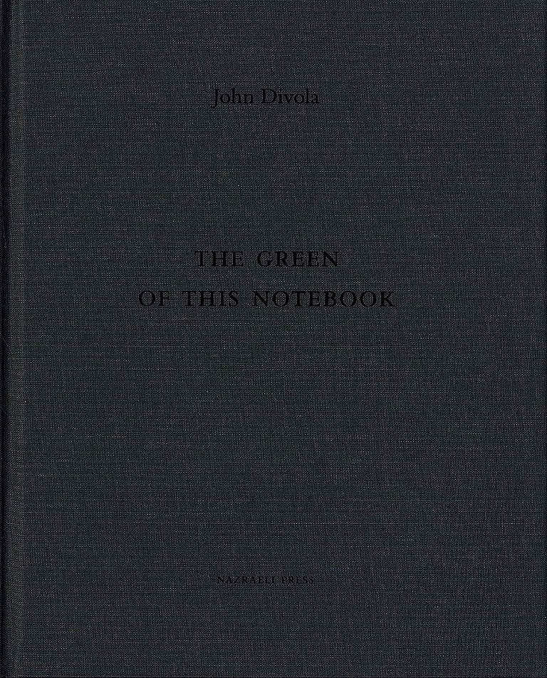 John Divola: The Green of this Notebook, Limited Edition [SIGNED