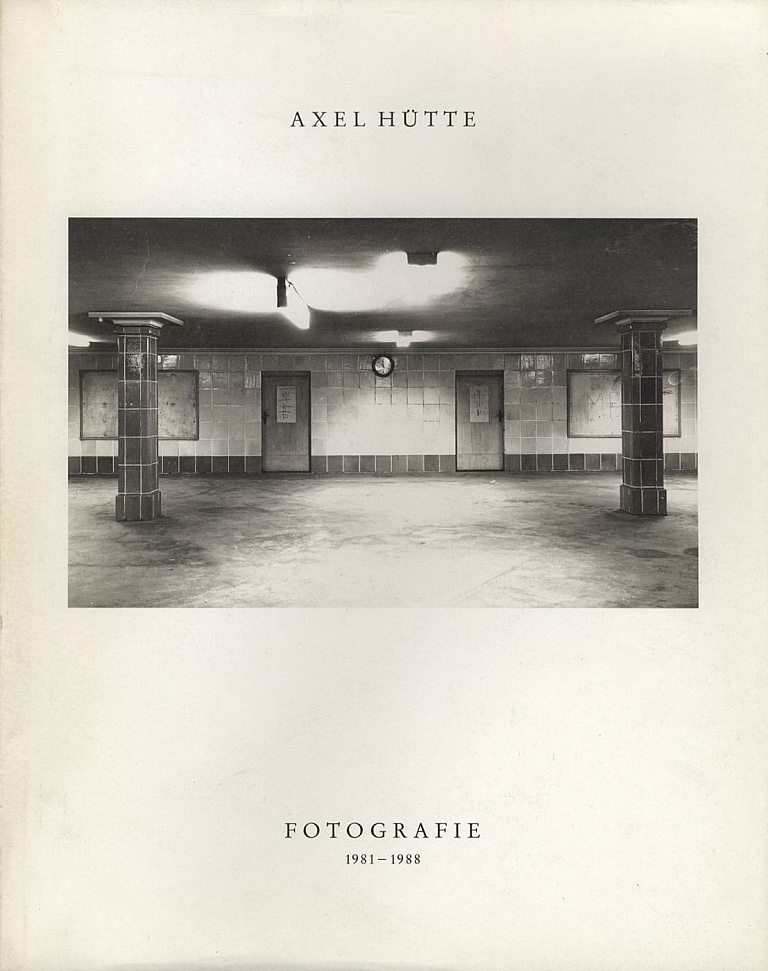 Axel Hütte: Fotografie 1981-1988: Architektur: Berlin, London, Paris, Venezia, Xanten