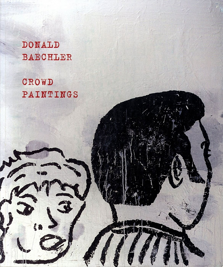 Donald Baechler: Crowd Paintings