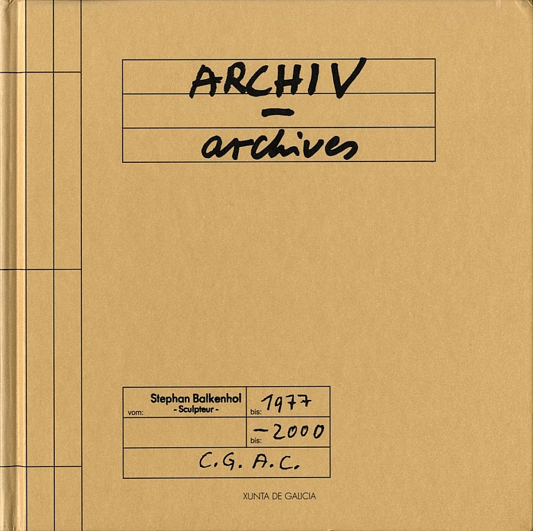 Stephan Balkenhol: Archives: Drawings and Photos 1977-2000