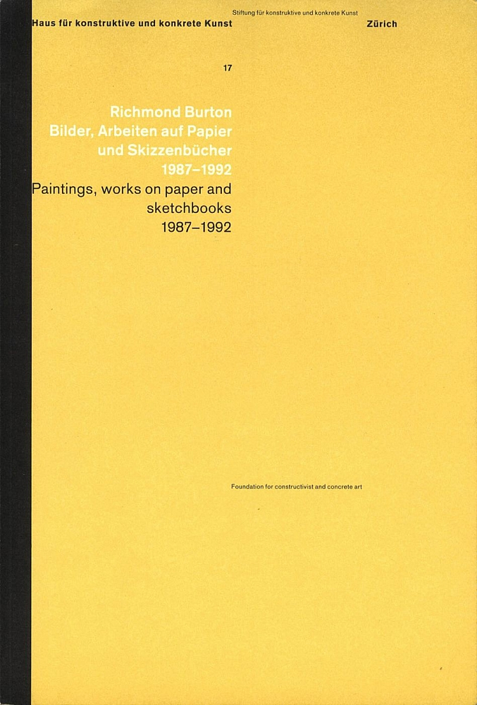 Richmond Burton: Paintings, Works on Paper and Sketchbooks 1987-1992