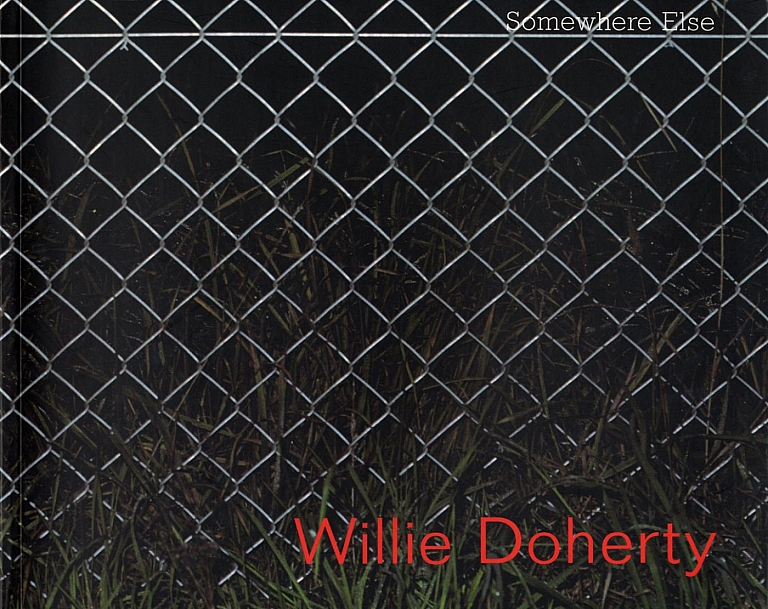 Willie Doherty: Somewhere Else
