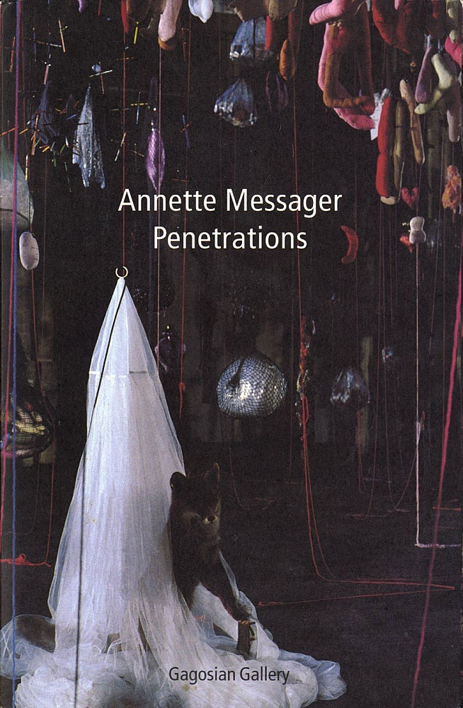 Annette Messager: Penetrations