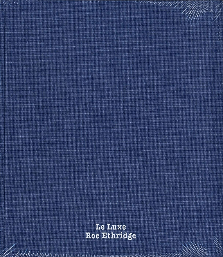 Roe Ethridge: Le Luxe (First Edition