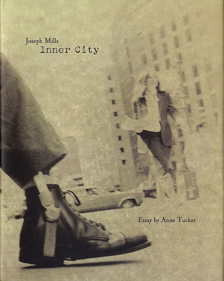 Joseph Mills: Inner City [SIGNED by Joe Mills and Anne Tucker]