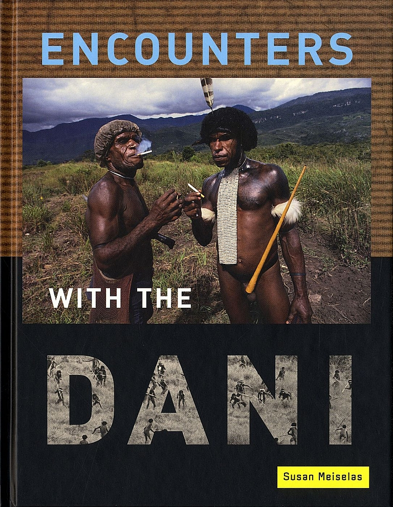 Encounters With the Dani: Stories from the Baliem Valley