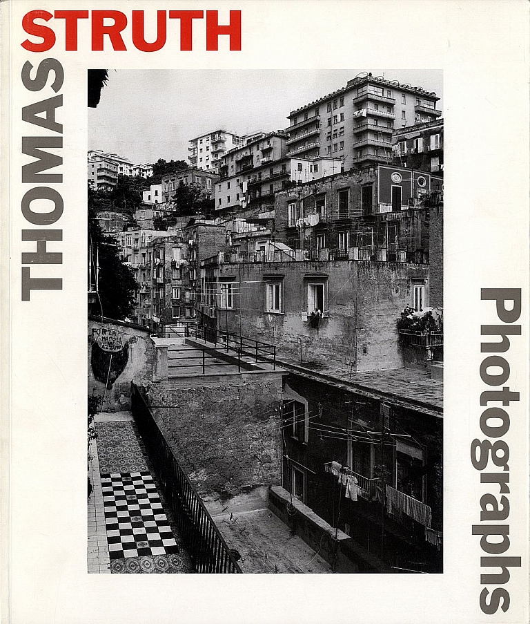 Thomas Struth: Photographs