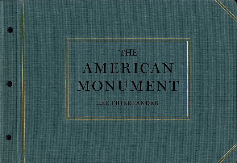Lee Friedlander: The American Monument [SIGNED] (with Fourteen American Monuments