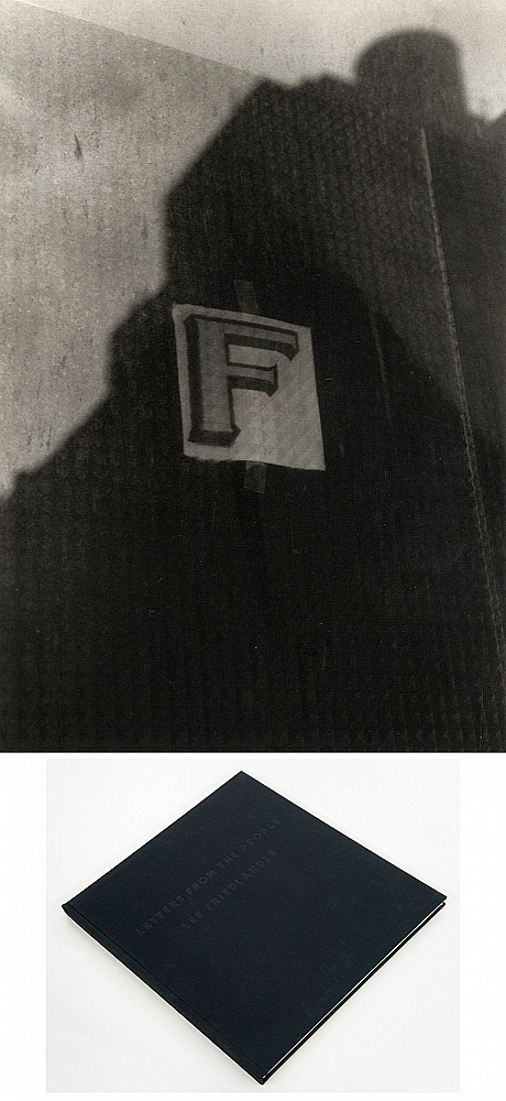"Lee Friedlander: Letters from the People (Special Limited Edition with One Vintage Gelatin Silver Print: ""F"")"