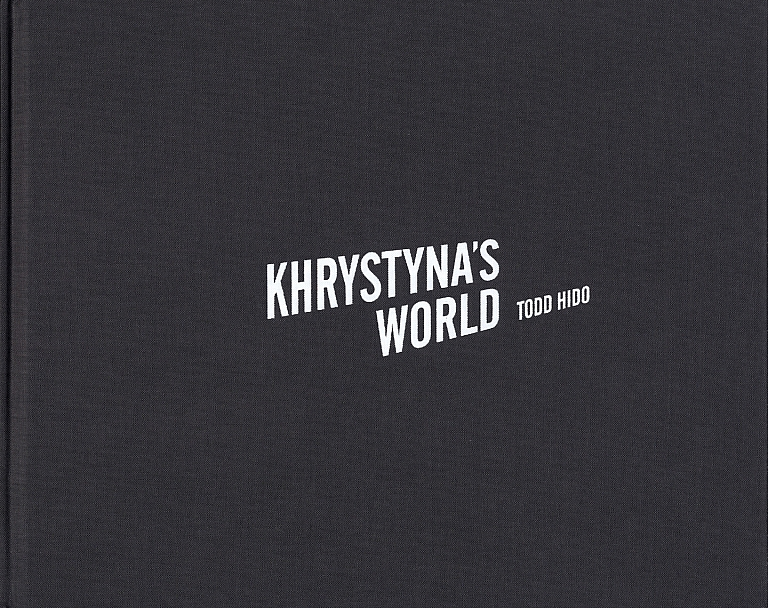 Todd Hido: Khrystyna's World (First Printing) [SIGNED]