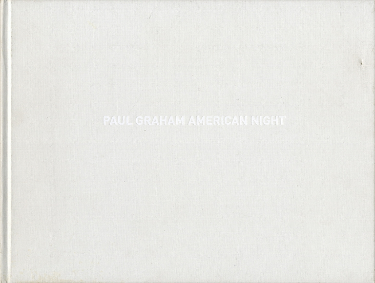 Paul Graham: American Night [SIGNED