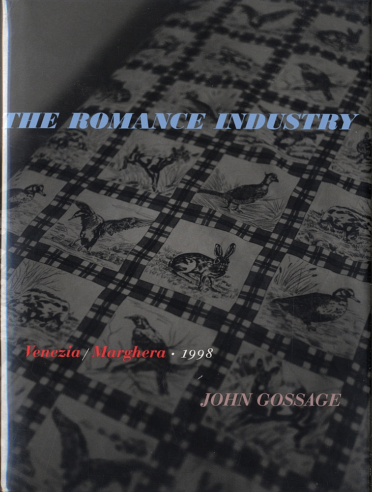 John Gossage: The Romance Industry: Venezia/Marghera 1998 [SIGNED ASSOCIATION COPY