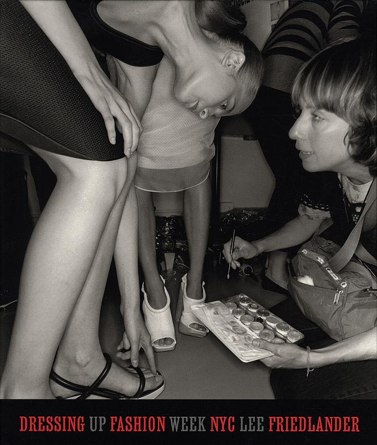 Lee Friedlander: Dressing Up: Fashion Week NYC [SIGNED