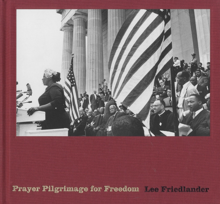 Prayer Pilgrimage for Freedom: Photographs by Lee Friedlander [SIGNED