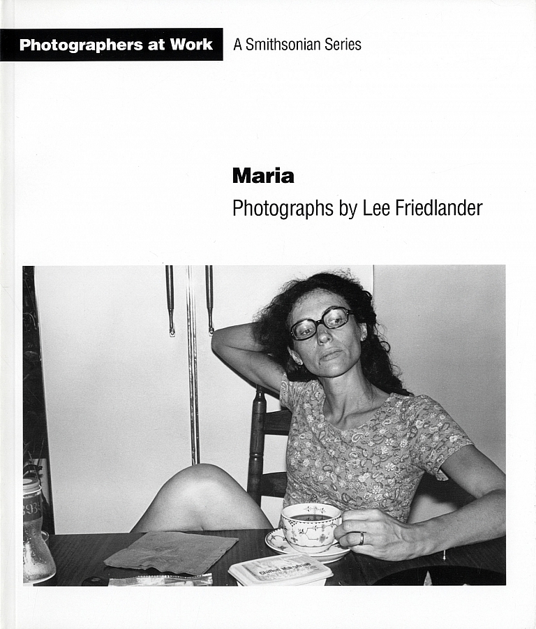 Maria: Photographs by Lee Friedlander (A Smithsonian Series) [SIGNED