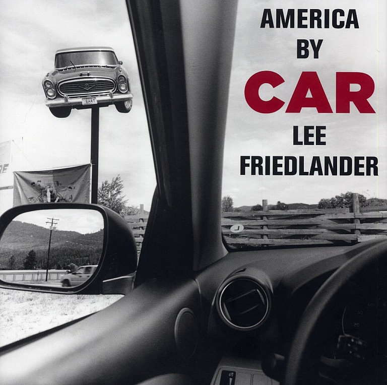Lee Friedlander: America by Car (Trade Edition) [SIGNED