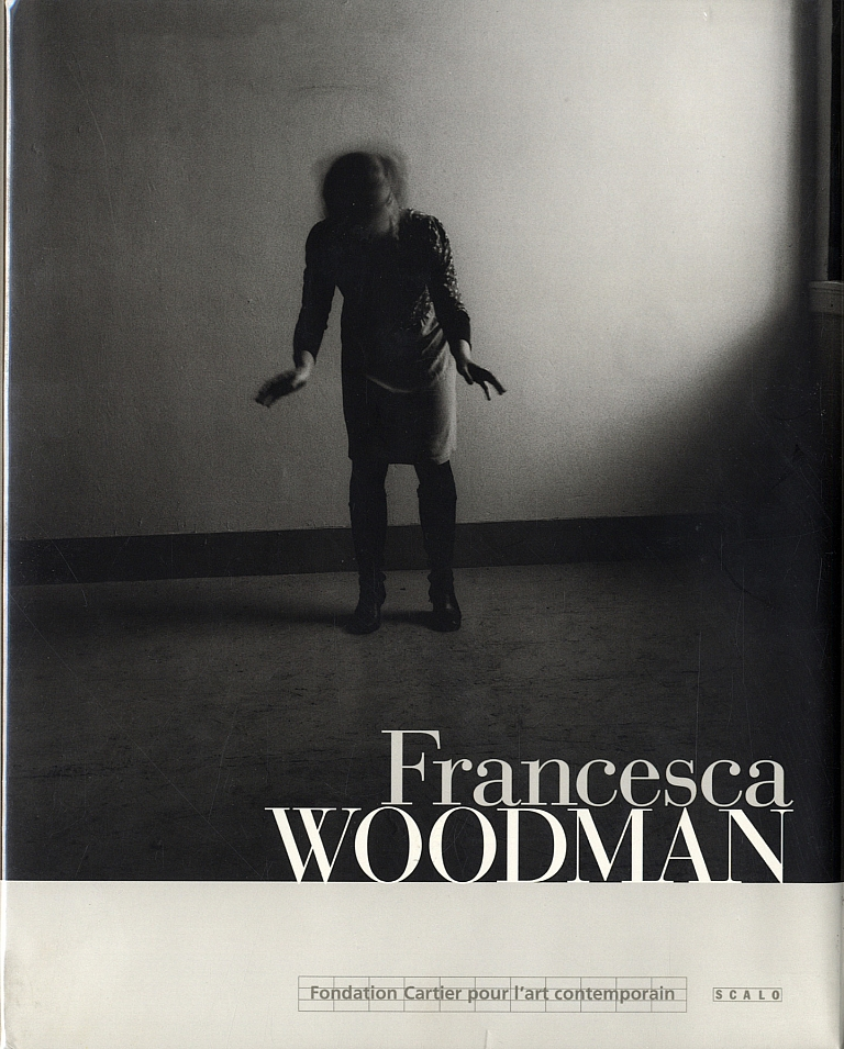 Francesca Woodman (Fondation Cartier/Scalo