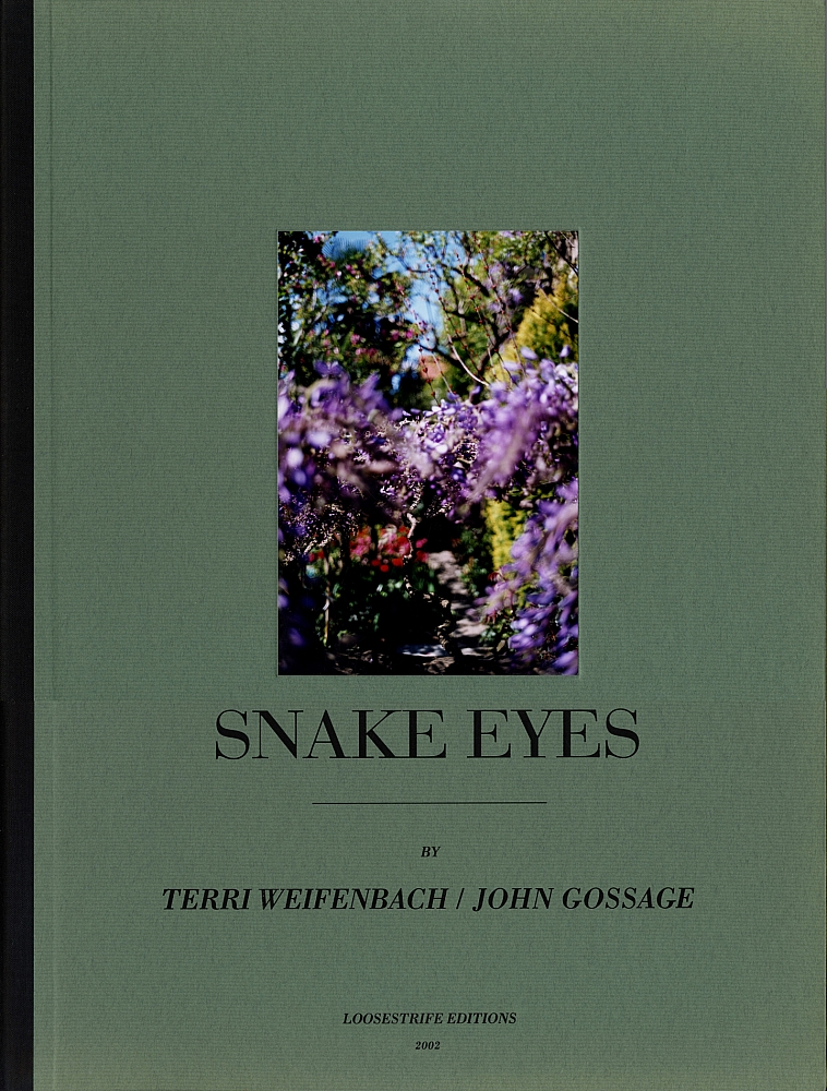 Snake Eyes: Photographs by Terri Weifenbach and John Gossage, Limited Edition (with Cover...