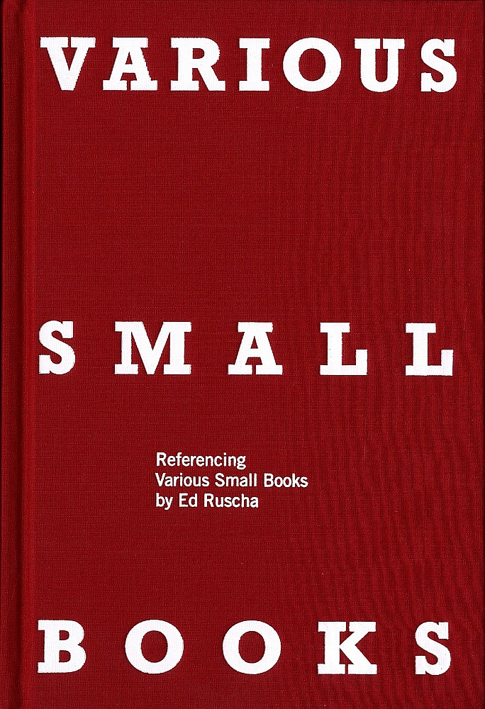Various Small Books: Referencing Various Small Books by Ed Ruscha [SIGNED by Ruscha
