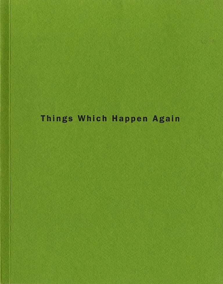 Roni Horn: Things Which Happen Again [SIGNED