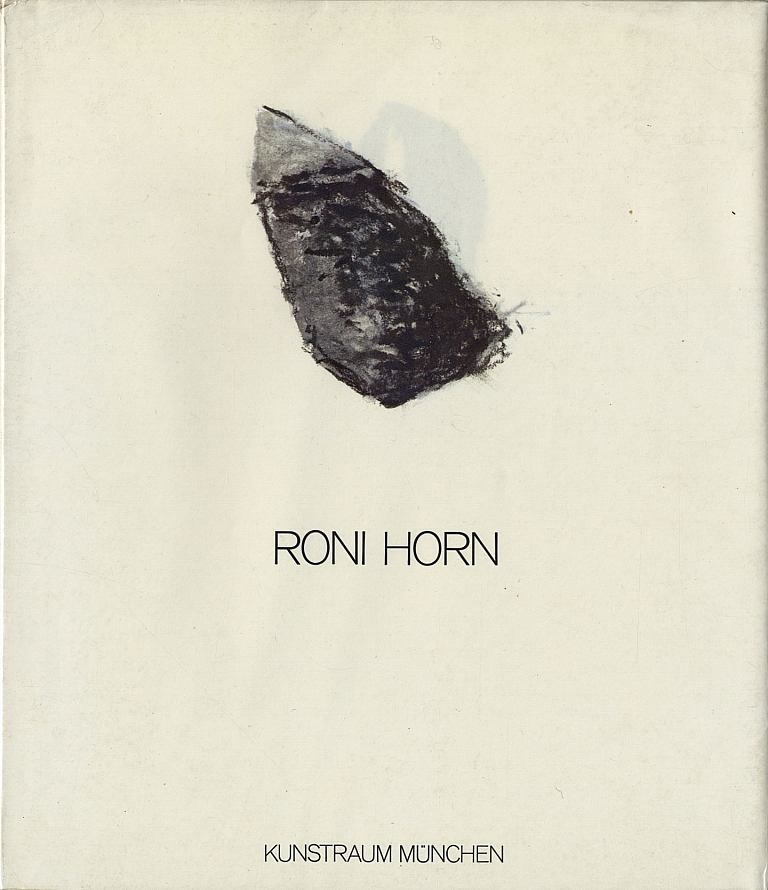 Roni Horn (Kunstraum München, 1983) [SIGNED