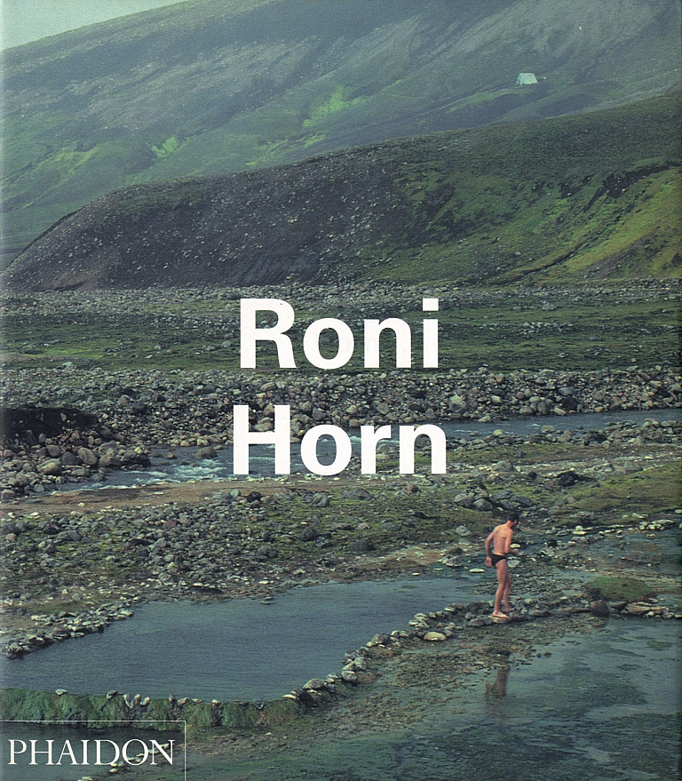 Roni Horn (Phaidon Contemporary Artists Series) [SIGNED