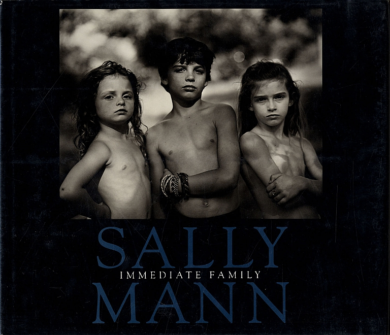 Sally Mann: Immediate Family (First Printing)