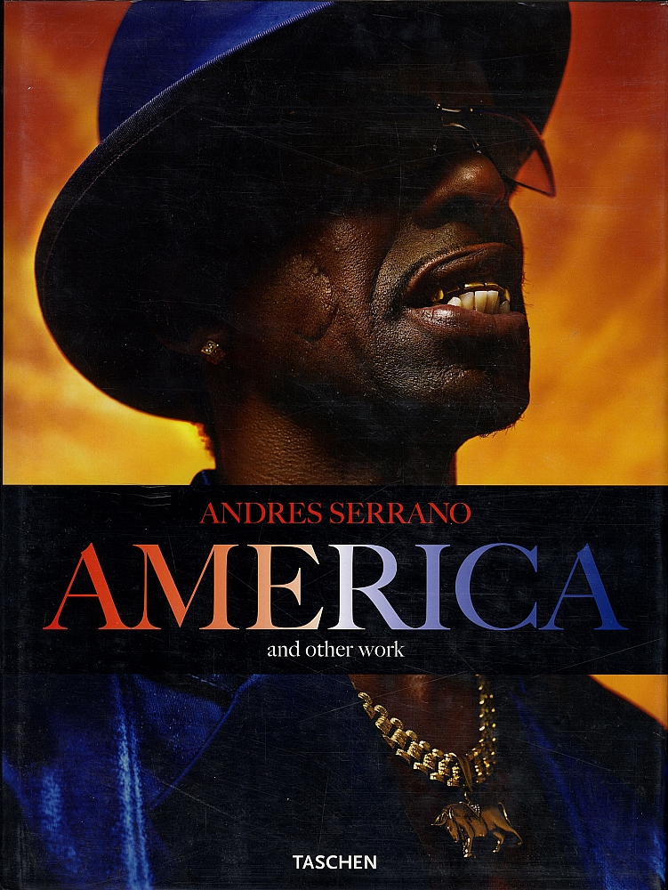 Andres Serrano: America and Other Work [SIGNED