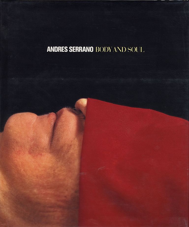 Andres Serrano: Body and Soul [SIGNED