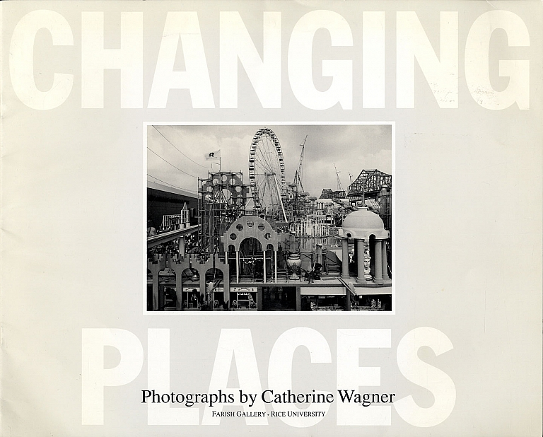 Catherine Wagner: Changing Places [SIGNED