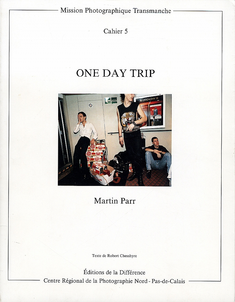 Martin Parr: One Day Trip [SIGNED] (Mission Photographique Transmanche, Cahier 5)