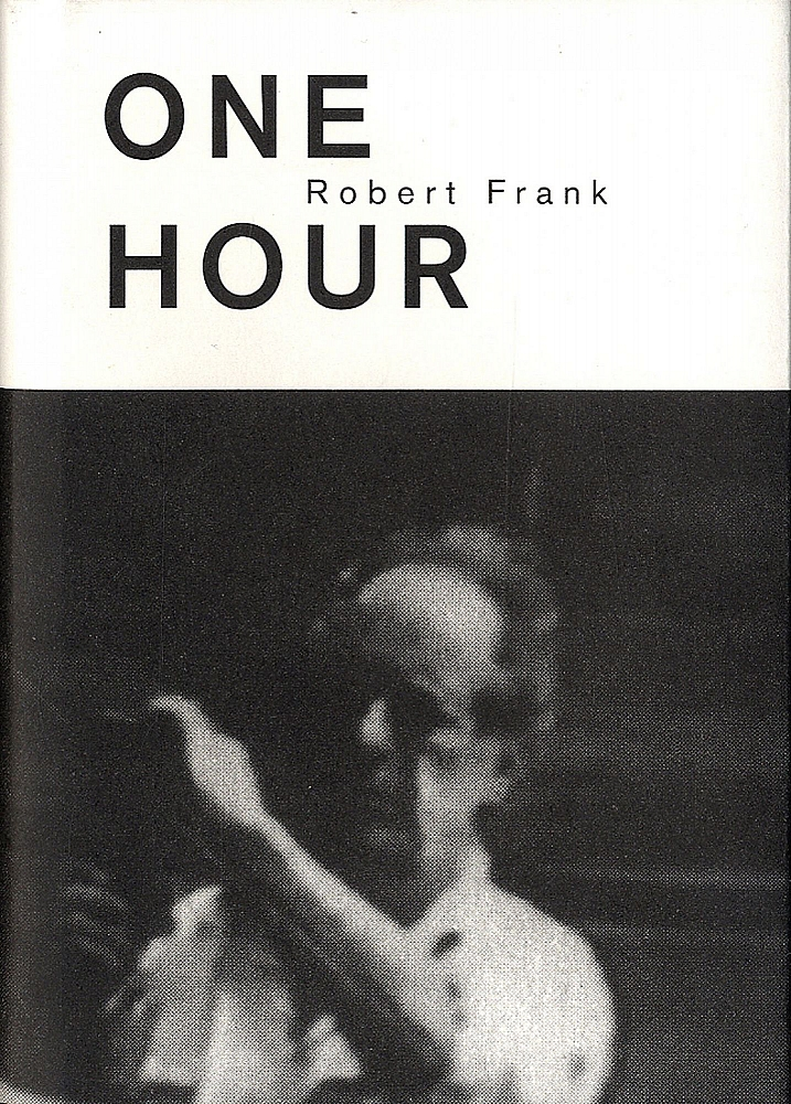 Robert Frank: One Hour (Steidl