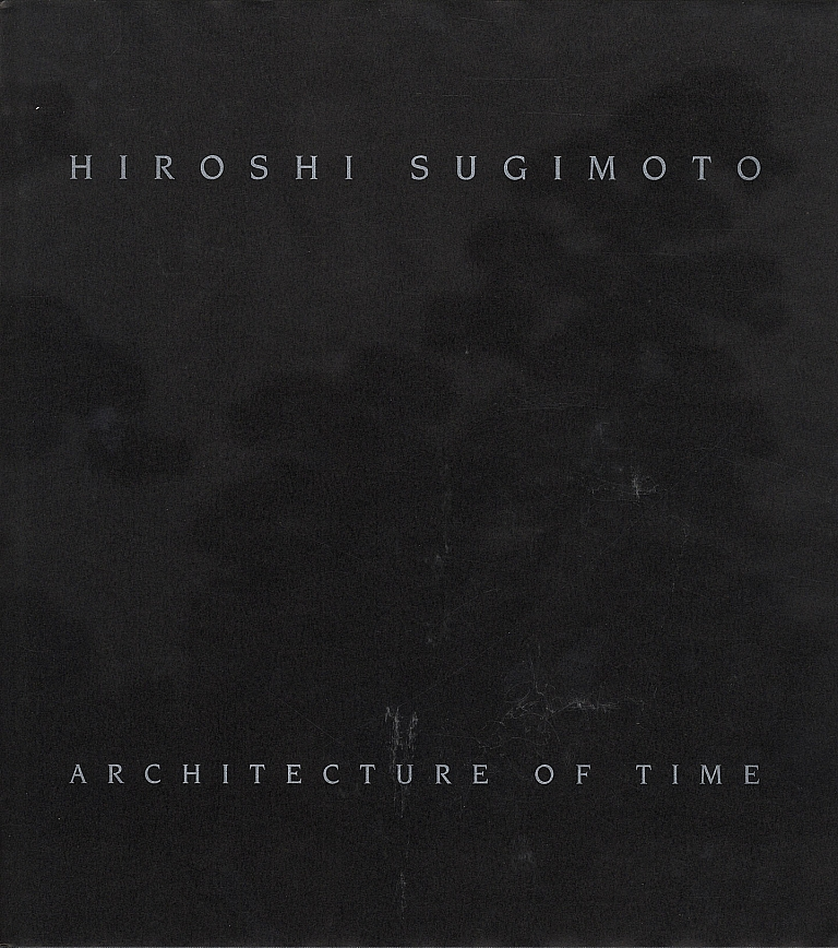 Hiroshi Sugimoto: Architecture of Time