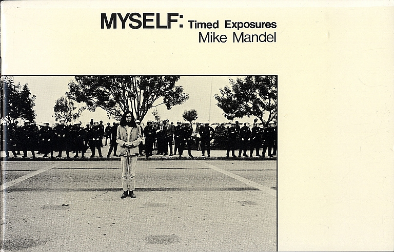 Mike Mandel: Myself: Timed Exposures [SIGNED