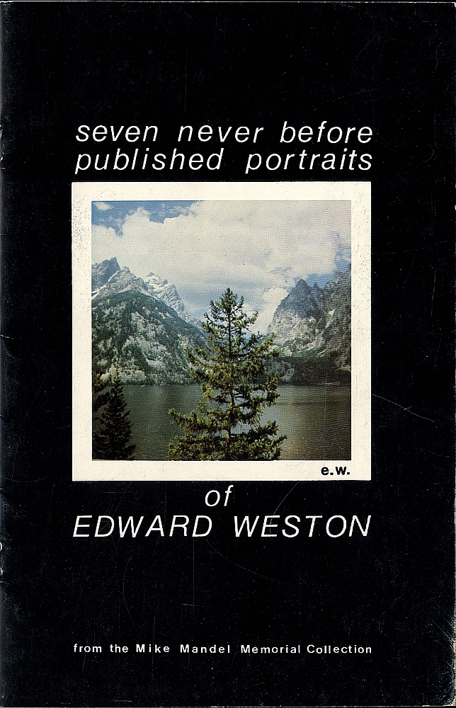 Mike Mandel: Seven Never Before Published Portraits of Edward Weston, from the Mike Mandel...