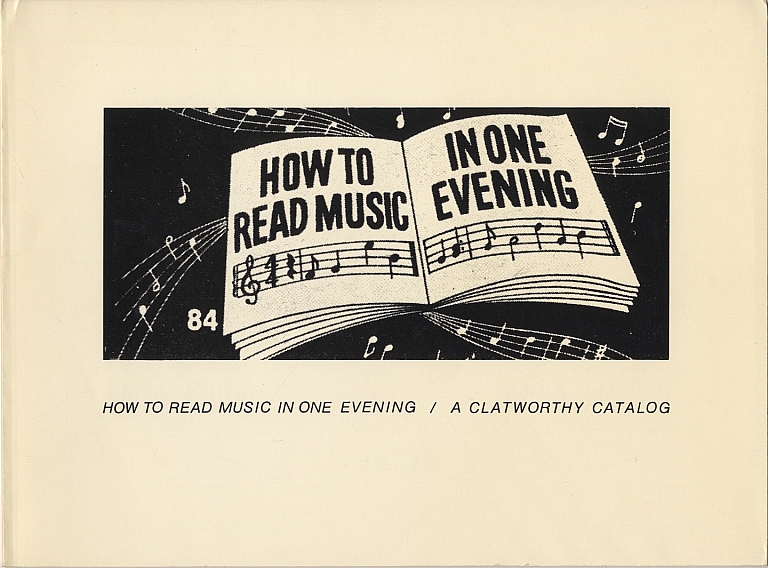 Larry Sultan and Mike Mandel: How to Read Music in One Evening / A Clatworthy Catalog [SIGNED...